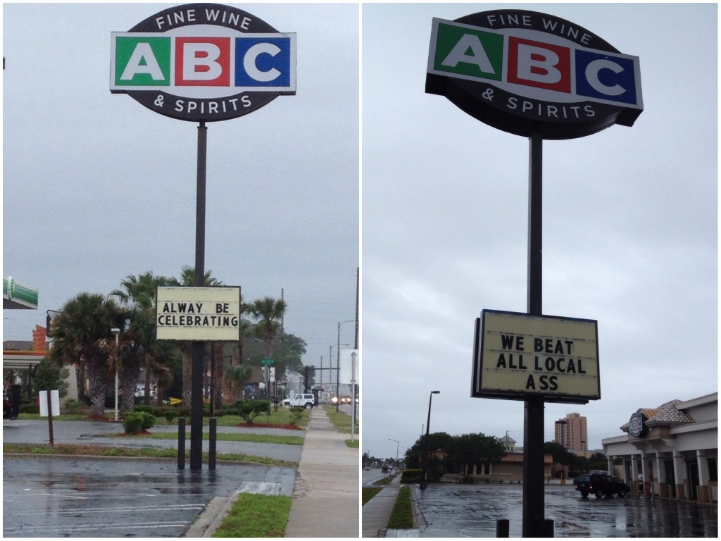 Front and back of sign at the ABC store. I think somebody be celebrating already!